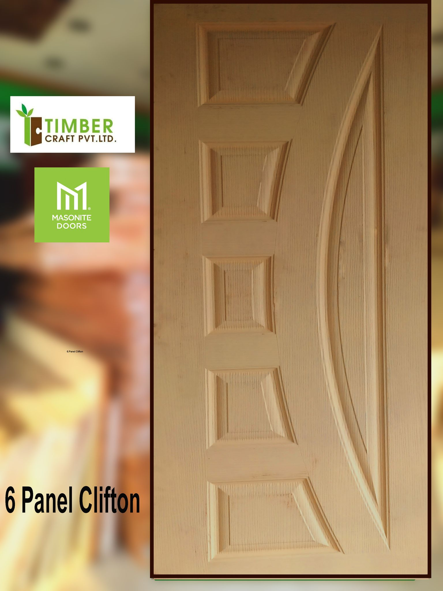 6  Panel Clifton Design -Timber Craft  is national  Door manufacturer Company in  Nepal